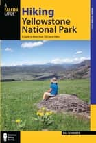 Hiking Canyonlands and Arches National Parks ebook by Bill Schneider