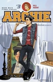 Archie (2015-) #3 ebook by Mark Waid,Fiona Staples