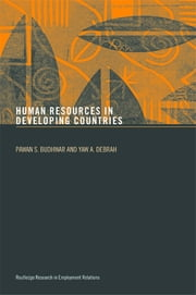 Human Resource Management in Developing Countries ebook by Pawan S. Budhwar,Yaw A. Debrah