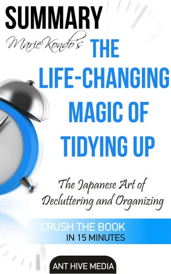 marie kondo 39 s the life changing magic of tidying up the japanese art of decluttering and. Black Bedroom Furniture Sets. Home Design Ideas