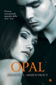 Opal ebook by Jennifer L. Armentrout