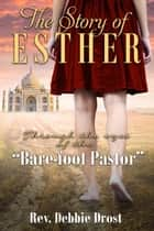 The Story of Esther ebook by Rev. Debbie Drost