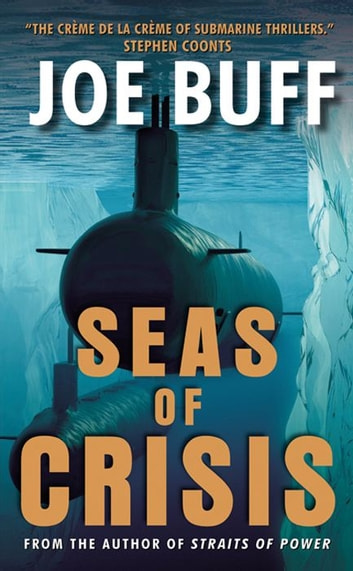 Seas of Crisis - A Novel ebook by Joe Buff