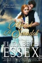 Almost a Scandal ebook by Elizabeth Essex