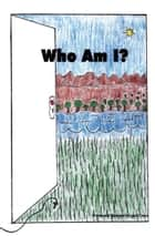 Who Am I? ebook by Lisa Jones