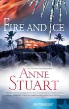Fire And Ice ebook by Anne Stuart