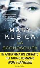 La sconosciuta ebook by Mary Kubica