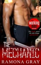 The Mechanic (Book One, Working Men) ebook by