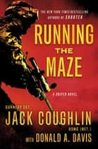 Running the Maze ebook by Donald A. Davis,Sgt. Jack Coughlin