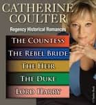 Catherine Coulter's Regency Historical Romances ebook by Catherine Coulter