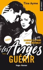 Les anges - tome 3 Guérir eBook by Tina Ayme