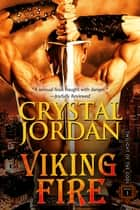 Viking Fire ebook by Crystal Jordan