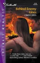 Behind Enemy Lines ebook by Cindy Dees