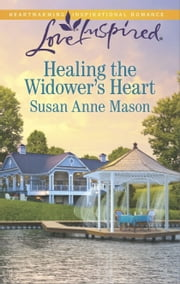 Healing the Widower's Heart ebook by Susan Anne Mason