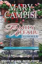 A Family Affair - Summer ebook by Mary Campisi