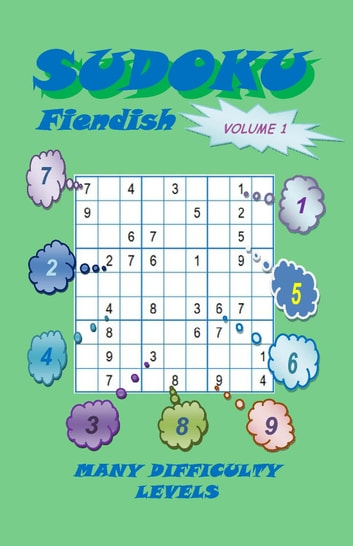 Sudoku Fiendish, Volume 1 ebook by YobiTech Consulting