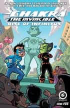 STAN LEE'S CHAKRA THE INVINCIBLE: RISE OF INFINITUS #5 ebook by Ashwin Pande, Merrill Hagan, Aditya Bidikar,...