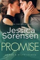Promise: Ella & Micha - The Mysteries of Star Grove, #4 ebook by Jessica Sorensen