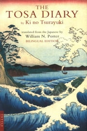 The Tosa Diary ebook by Ki No Tsurayuki,William N. Porter