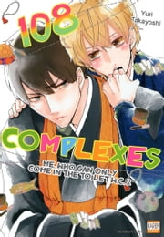 108 Complexes - Me, who can only come in the toilet W.C.2 ebook by Yuri Takayoshi