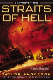Straits of Hell - Destroyermen ebook by Taylor Anderson