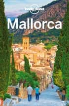 Lonely Planet Mallorca ebook by Lonely Planet, Damian Harper, Hugh McNaughtan