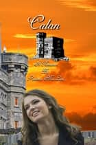 Calan - St. John's Series, #1 ebook by Prudence Macleod