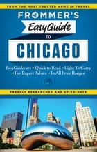Frommer's EasyGuide to Chicago ebook by Kate Silver