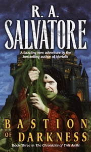 Bastion of Darkness ebook by R.A. Salvatore