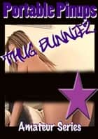 Thug Bunniez - Portable Pinups ebook by Voy Wilde