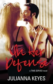 In Her Defense ebook by Julianna Keyes