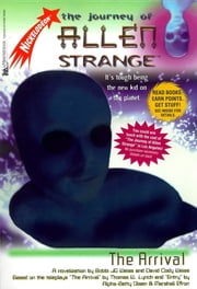 The Arrival:The Journey of Allen Strange #1:Nickelodeon ebook by David Cody Weiss