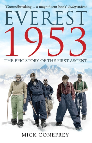 Everest 1953 ebook by Mick Conefrey