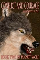 Conflict and Courage ebook by Candy Rae
