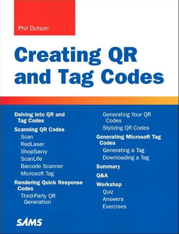 Creating QR and Tag Codes ebook by Phillip Dutson