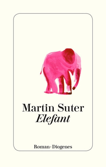 Elefant ebook by Martin Suter