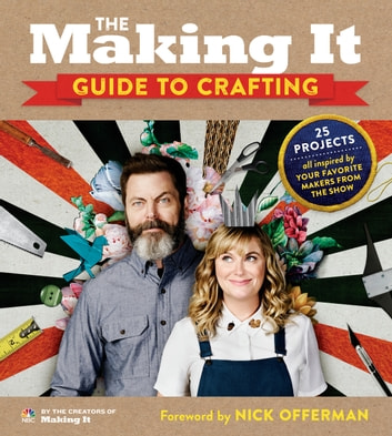 The Making It Guide to Crafting ebook by Creators of Making It