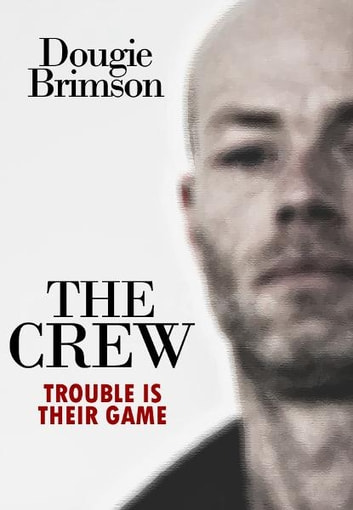 The Crew ebook by Dougie Brimson