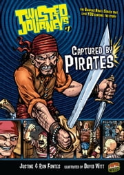#01 Captured by Pirates ebook by Justine  Fontes,Ron  Fontes,David  Witt