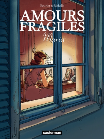 Amours fragiles (Tome 3) - Maria ebook by Philippe Richelle,Jean-Michel Beuriot