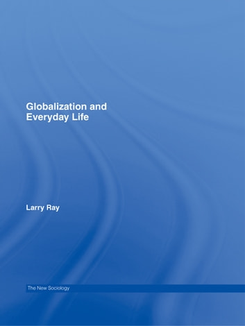 an analysis of the topic of globalization and the everyday life Globalization and law in everyday life since the early 1980s, a vast scholarly literature has explored the subject of globalization in its many manifestations.