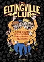 The Eltingville Club eBook by Evan Dorkin