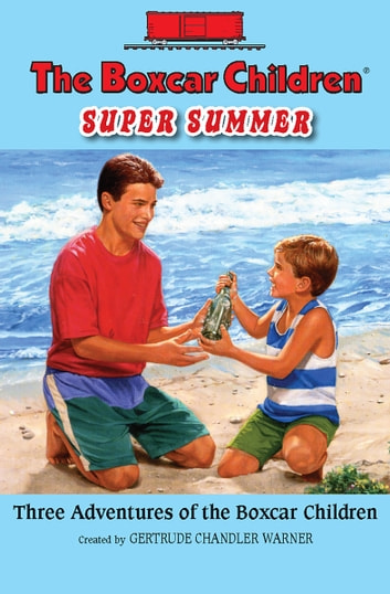 The boxcar children super summer ebook by gertrude chandler warner the boxcar children super summer ebook by gertrude chandler warner fandeluxe Document