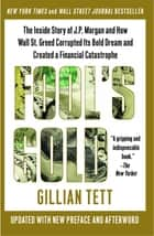 Fool's Gold ebook by Gillian Tett