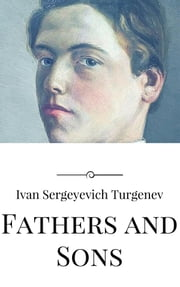 Fathers and Sons ebook by Ivan Sergeyevich Turgenev