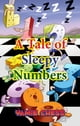 A Tale of Sleepy Numbers ebook by Yamie Chess