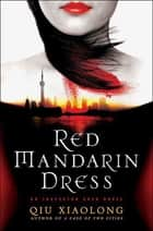 Red Mandarin Dress ebook by Qiu Xiaolong