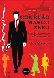 Conexão Marco Zero ebook by Kobo.Web.Store.Products.Fields.ContributorFieldViewModel