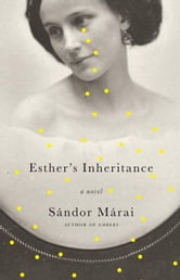 Esther's Inheritance ebook by Sandor Marai