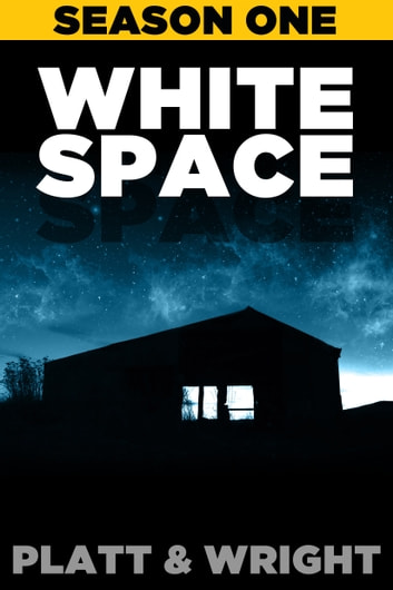 WhiteSpace: Season One ebook by Sean Platt,David Wright